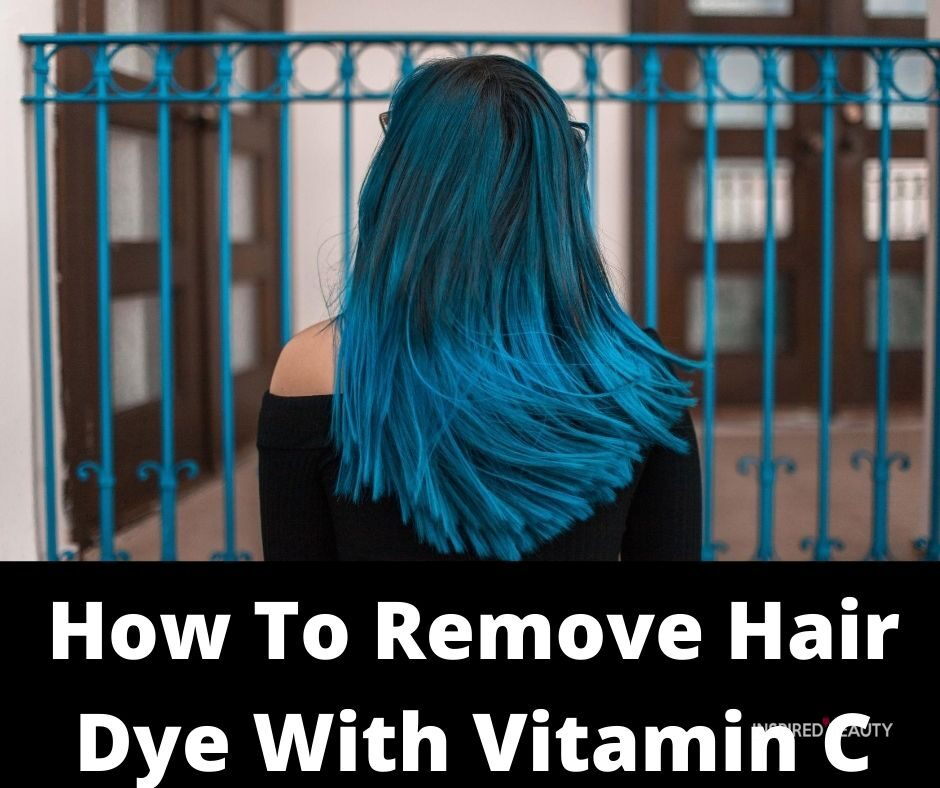 vitamin c hair dye remover