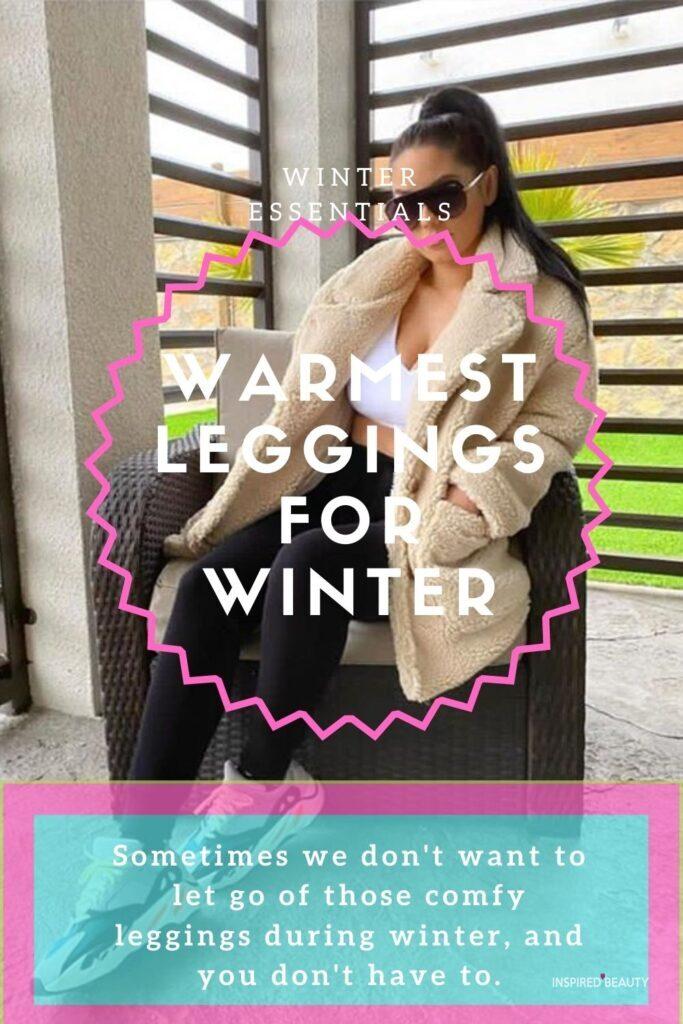 Warmest Leggings for Winter